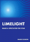 Limelight by Mark Elsdon